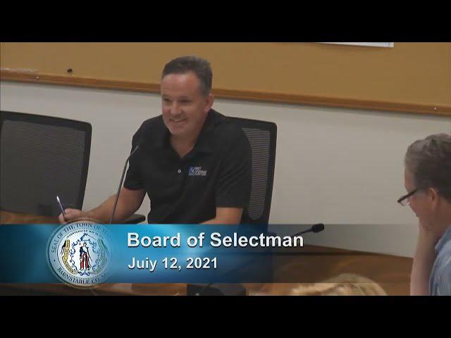 Board of Selectmen 7-12-21