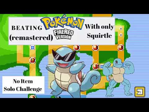 Beating Pokemon Fire Red With Only A Squirtle, (REMASTERED VERSION)