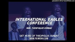 Download theophilus sunday mp3 free and mp4