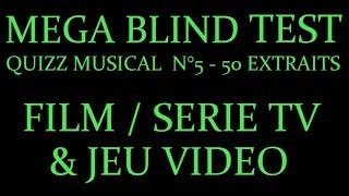 MEGA BLIND TEST - Quizz musical - 50 extraits - Jeu Video, film et série TV
