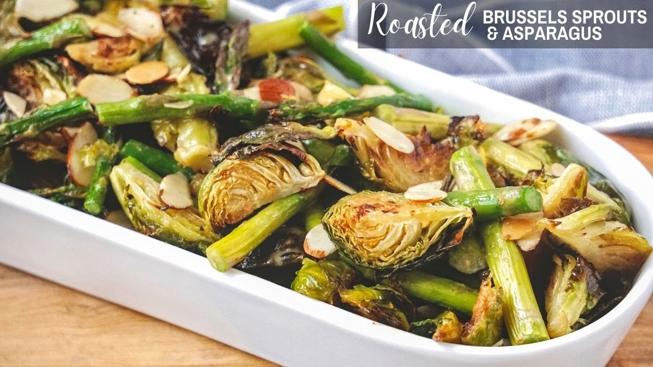 Asparagus And Brussel Sprouts Recipe