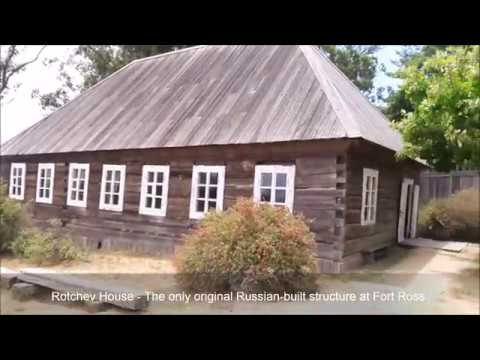 FORT ROSS: Russian Settlement in Northern California, 1812-1841 (Walk-through tour)
