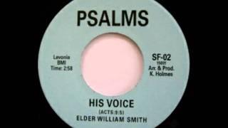 Elder William Smith - His Voice
