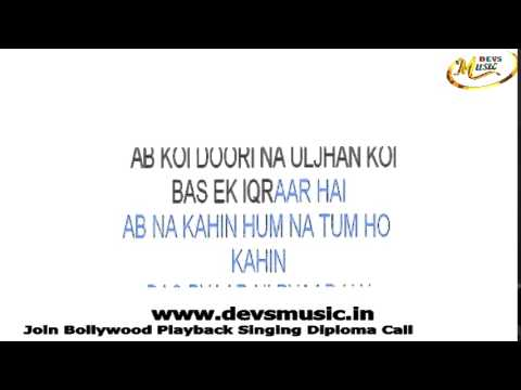 Aao Naa Gunji Si hai Karaoke Kyun ho gaya...