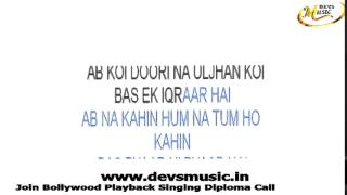 Aao Naa Gunji Si hai Karaoke Kyun ho gaya Naa www.devsmusic.in Devs Music Academy