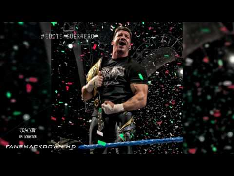 "WWE | ""Crackin'"" by Jim Johnston (Eddie Guerrero 8th Theme Song)"