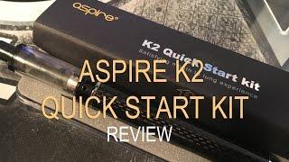 Aspire K2 Quick Start Kit - review