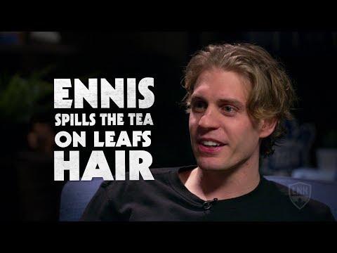 Leaf to Leaf: Ennis Spills the Tea on Leafs Hair