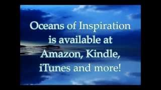 Oceans of Inspiration: Heart Echoes for Living a Life of Joy