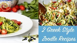 Zoodles -2 Delicious Recipes!