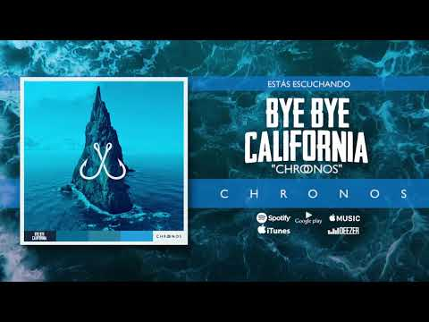 BYE BYE CALIFORNIA-CHRONOS(FULL ALBUM)