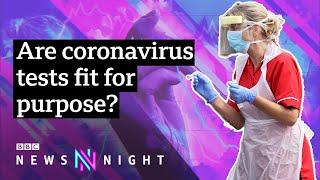 How accurate are coronavirus tests? - BBC Newsnight