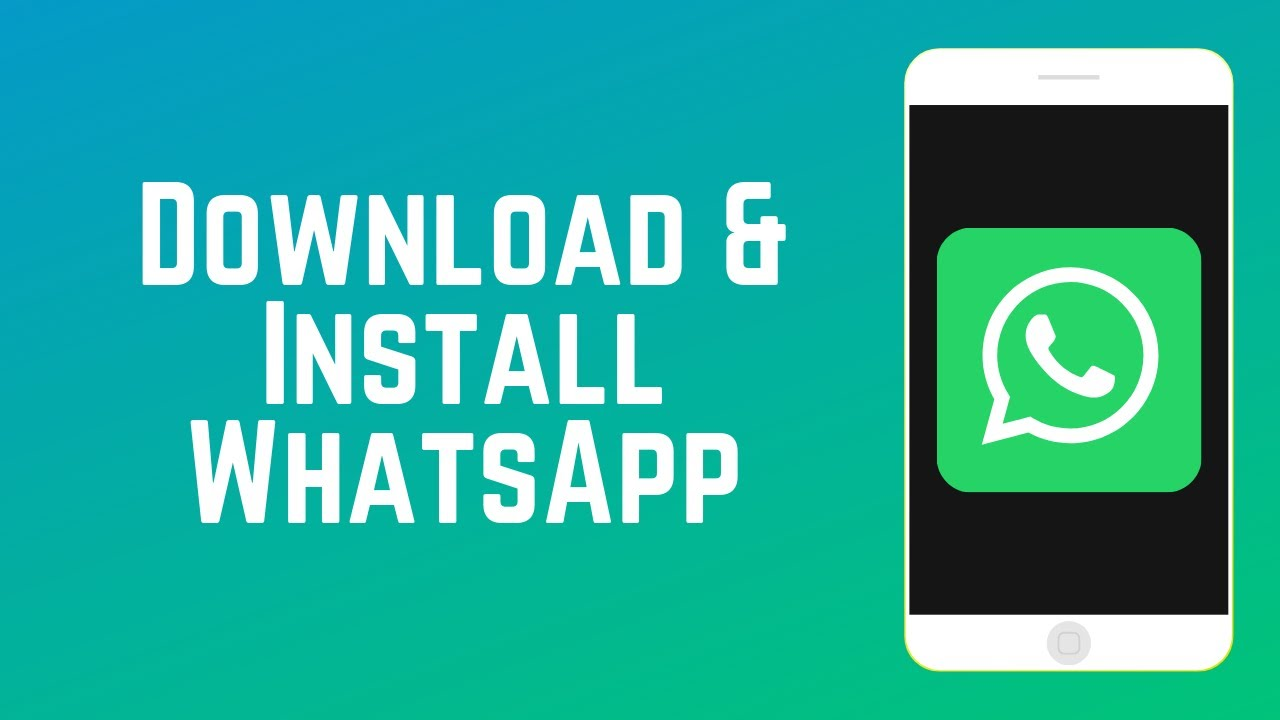 How to Download and Install WhatsApp - YouTube