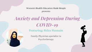 Mental Health Video 4: Anxiety and Depression During COVID-19