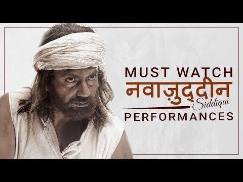 Nawazuddin Siddiqui | Best Performances of Nawaz |