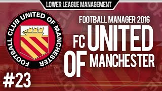 football manager 2016 llm playthrough   fc united of manchester 23   new signings