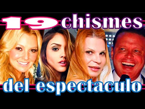 19 chismes del espect culo ent rate ya reportaje Las ultimas noticias del espectaculo
