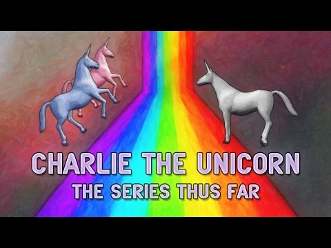 Charlie the Unicorn 1-4: The Series Thus Far