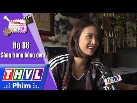 THVL | Phim trên THVL - Kỳ 86: Sống trong bóng đêm: Diễn viên Trương Mỹ Nhân