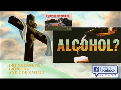 Image result for Alcohol? Drunkenness, Drinking, and God's Will