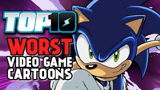 TOP 10 WORST CARTOONS BASED ON VIDEO GAMES