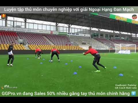 Cùng #ProKeeperSaigon học hỏi luyện tập thủ môn chuyên nghiệp với giải Ngoại Hạng Đan Mạch