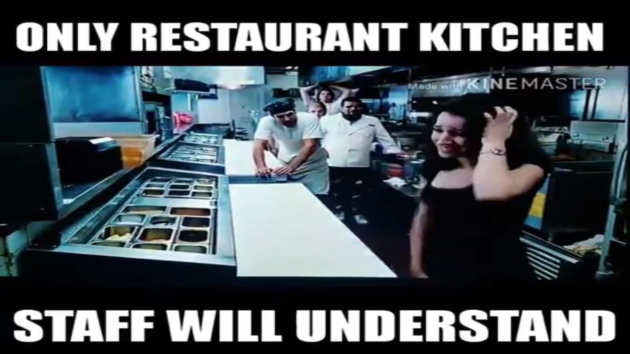 Only Restaurant Kitchen STaff Will Understand - YouTube
