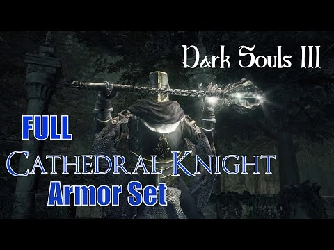 Dark Souls 3 - How to get FULL Cathedral Knight Armor!!!