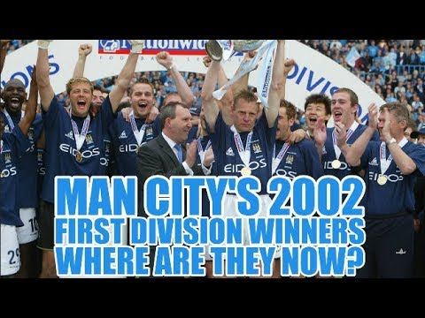 Manchester City's 2002 First Division Title Winners: Where Are They Now?
