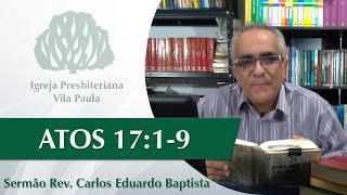 Escola Dominical - Atos 17:1-9 | 29.03.2020 | Pastor Carlos Eduardo Baptista