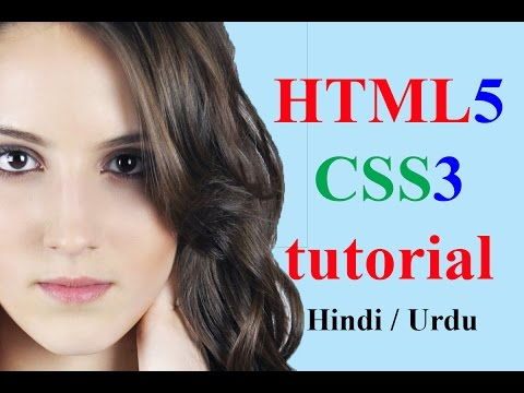 HTML CSS tutorial for beginners in Hindi Urdu ( HTML5 CSS3 )