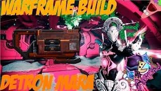 Warframe | Build | Detron Mara