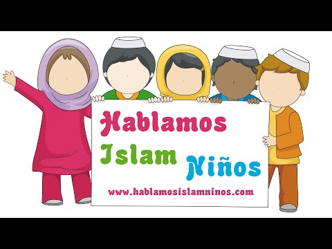 Hablamos Islam Niños l Los musulmanes dicen...