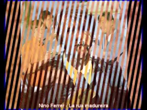 Nino Ferrer - La rua madureira