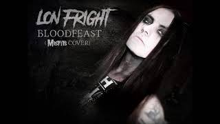 Lon Fright - Bloodfeast (Misfits Cover)