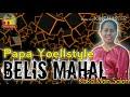 Lagu Joget Remix Belis Mahal By Papa Yoellstyle Wmp X Khapten Purek  Mp3 - Mp4 Download