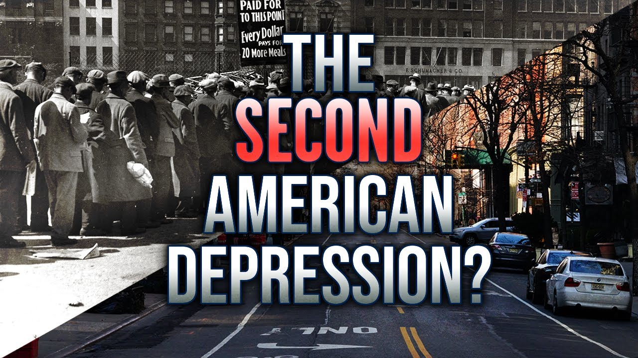 THE SECOND GREAT DEPRESSION? Then Vs Now...Coronavirus Economy Taking Us Back 100 Years
