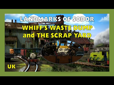 Landmarks of Sodor - Whiff's Waste Dump and The Scrap Yard - UK - HD