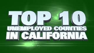 10 counties with the worst unemployment in California 2014