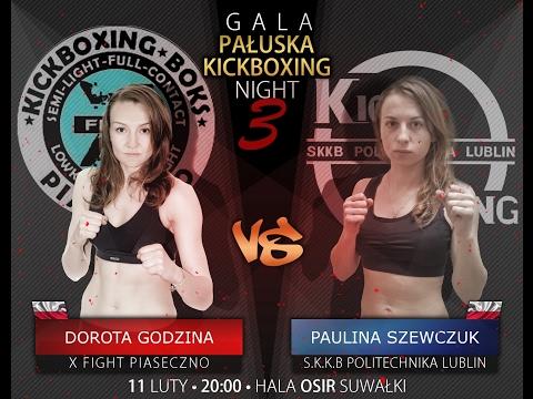 Gala Pałuska Kickboxing Night 3 - Walka Dorota Godzina vs Paulina Szewczuk