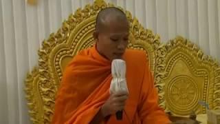 ធម្មទេសនាគ្រែពីរ សម្តែងដោយម្ចាស់គ្រូផុន ភក្តី Ven Phun Pheakdey Buddhist talk