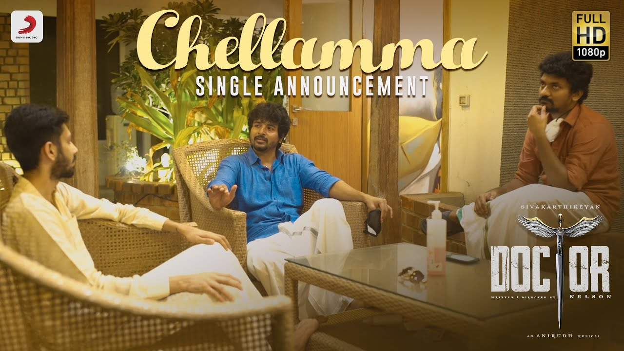 Doctor - Chellamma Single Announcement | Sivakarthikeyan | Anirudh Ravichander | Nelson Dilipkumar