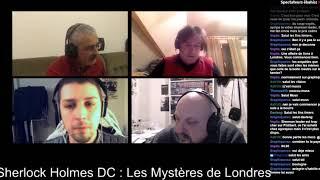 DJST - Sherlock holmes DC - Les Mystères de Londres (Live Twitch)