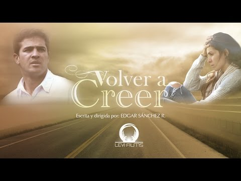 VOLVER A CREER - Película Cristiana en HD