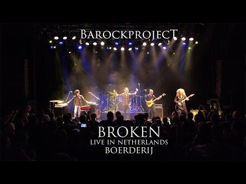 Barock Project  BROKEN   in Netherlands 2017