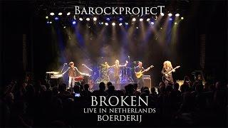 "Barock Project - ""BROKEN""  (live in Netherlands 2017)"