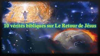 10 Vérités bibliques sur le retour de Jésus