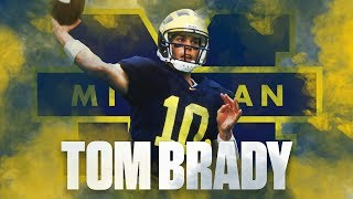 Tom Brady's Michigan Highlights | College Football Mixtape