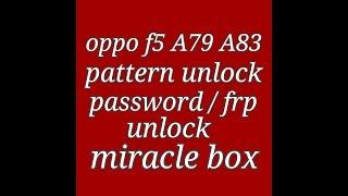 Oppo F5 Youth CPH1725 Password Unlock Hard Reset with MRT v2