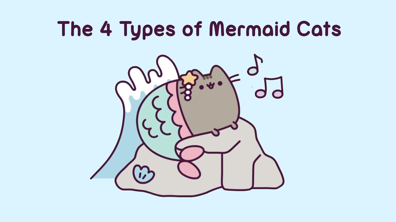 Pusheen: The 4 Types of Mermaid Cats